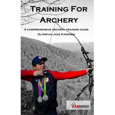 ZOT68 Training for Archery Book by USA Olympian Jake Kaminski: Official Launch Date: April 10th  PRE-ORDER YOUR COPY NOW