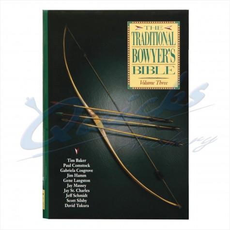 Bowyers Bible Volume III : ZOB55Making ThingsZOB55