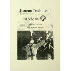 ZOK10 Korean Traditional Archery Book by USA Author Thomas Duvernay
