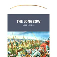 ZOL20 The Longbow by Mike Loades : SORRY OUT OF STOCK