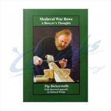 ZOM25 Medieval War Bows- A Bowyers Thoughts : SORRY OUT OF STOCK