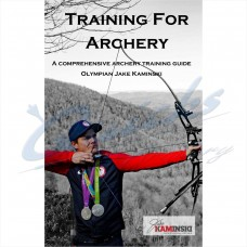 ZOT68 Training for Archery Book by USA Olympian Jake Kaminsky : WAS £27.50